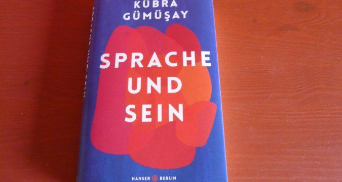 Kübra Gümüsay - Sprache und Sein